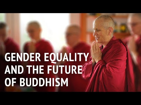 Gender equality and the future of Buddhism