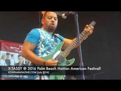 2016 HAITIAN PALM BEACH FESTIVAL - X-TASSY!