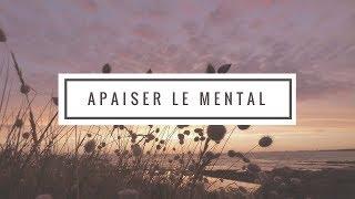 Sophrologie - Apaiser le mental et retrouver le calme (visualisation)