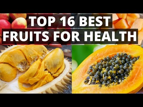 TOP 16 BEST FRUITS FOR OVERALL HEALTH