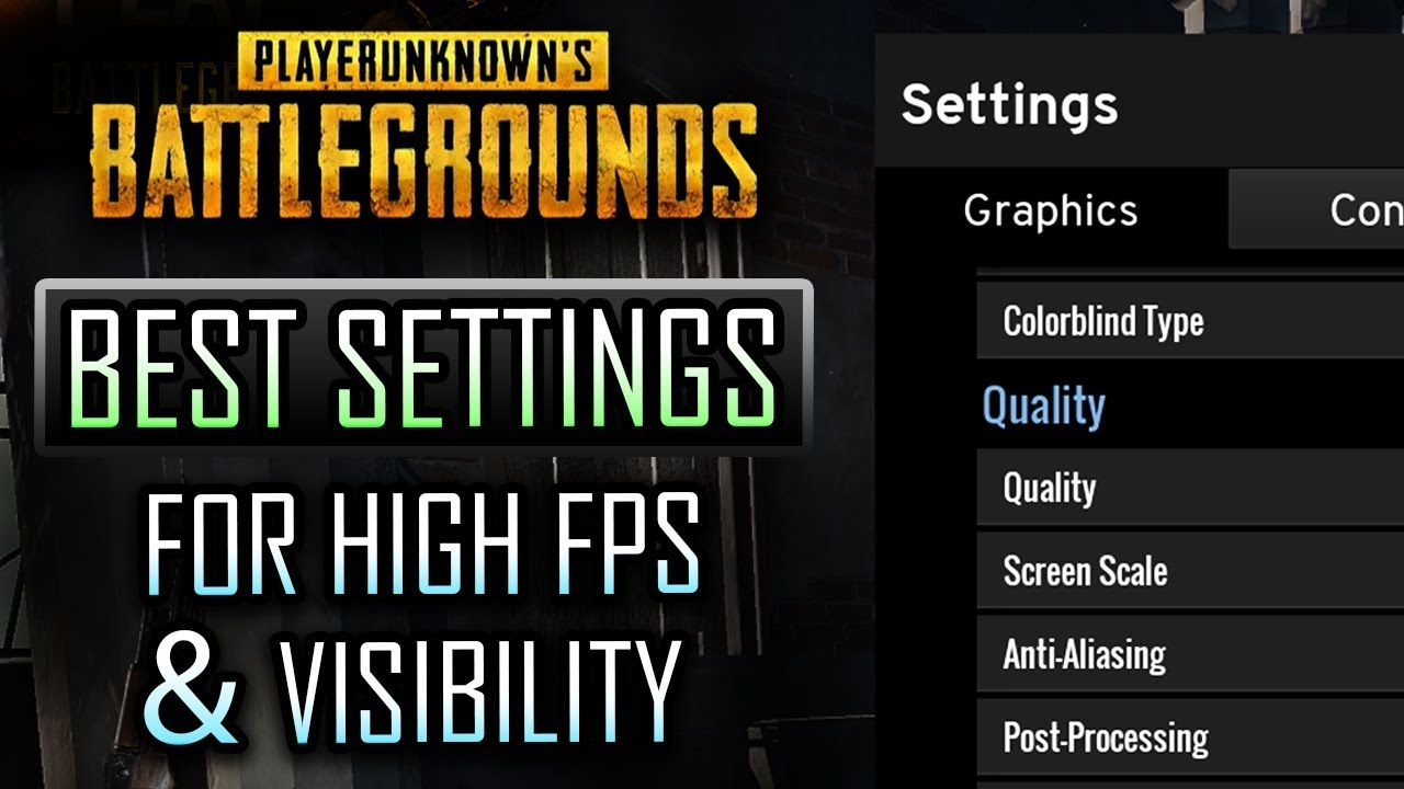 Config Pubg Hd: PUBG BEST SETTINGS FOR HIGH FPS/VISBILITY (Including