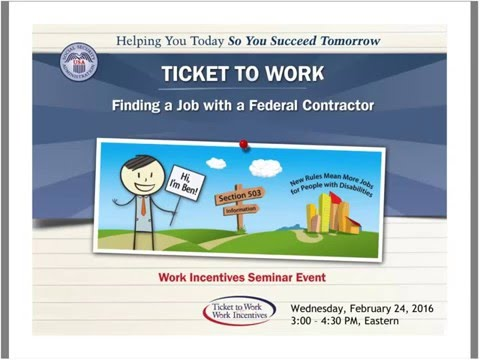 Ticket to Work: Finding a Job with a Federal Contractor (Presented February 24, 2016)