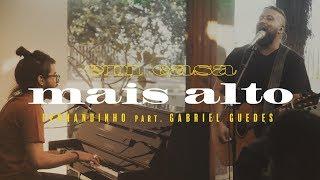 Смотреть клип Fernandinho - Mais Alto