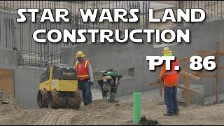 Star Wars Land  - BONUS! Work in progress - Pt. 86 | 05-17-2017