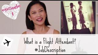 Flight Attendant Interview Questions | What is a Flight Attendant? #JobDescription