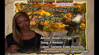 Brown Shuga - Freedom  TRUE ESSENCE RIDDIM  Brown shuga single
