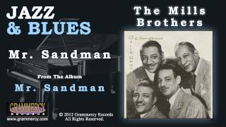 Watch Mills Brothers Mr Sandman video