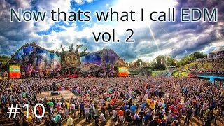 Now Thats What I Call EDM vol.2 | Involve PlayMix #10