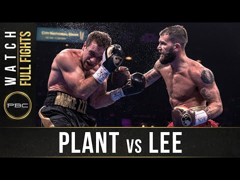 Plant vs Lee FULL FIGHT: July 20, 2019 - PBC on FOX