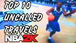 Top 10 Uncalled Travels In NBA 2K History