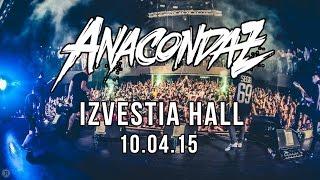 Anacondaz: Aftermovie (10/04/15 @ Известия Hall)