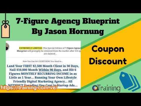 7 Figure Agency Blueprint By Jason Hornung Download
