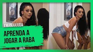 APRENDA A JOGAR A RABA /TREMER O BUMBUM  parte 2 #Manaajuda/ Ramana Borba
