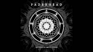 Faderhead - I Forget (Official / with Lyrics)