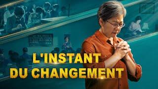 Film chrétien complet en français « L'instant du changement »
