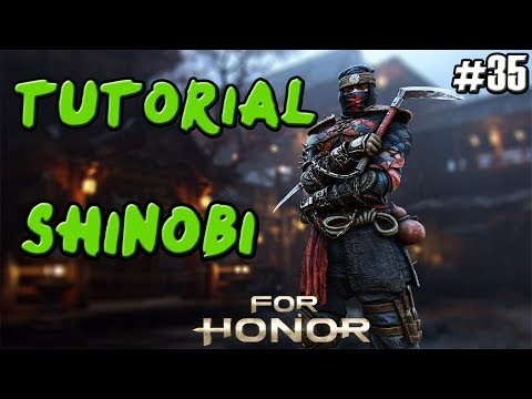 FOR HONOR | GUIA TUTORIAL SAMURAI SHINOBI | COMBOS Y TRUCOS | GAMEPLAY ESPAÑOL