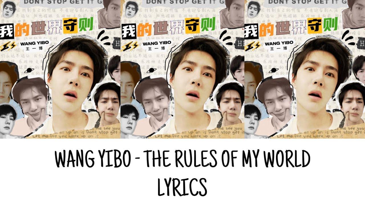 Wang Yibo - The Rules of My World (王一博 - 我的世界守则) ENG/CHN