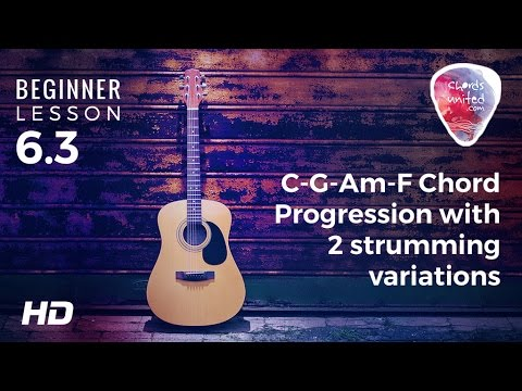 6.3 - C-G-Am-F Chord Progression with 2 strumming variations - YouTube