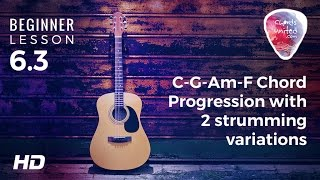 6.3 - c-g-am-f chord progression with 2 strumming variations