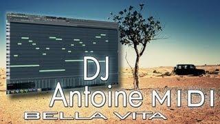 DJ Antoine - Bella Vita [FL STUDIO MELODY SHOW + MIDI]
