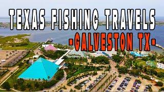 GALVESTON TX | Texas Fishing Travels