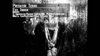 Predator Tekno - Evil Inside (Mr.Peppers Remix)