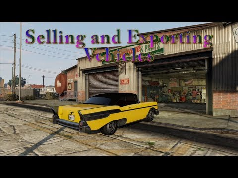 How to Make it in Los Santos - Selling and Exporting Vehicles
