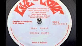 Conroy Smith - Love Affair