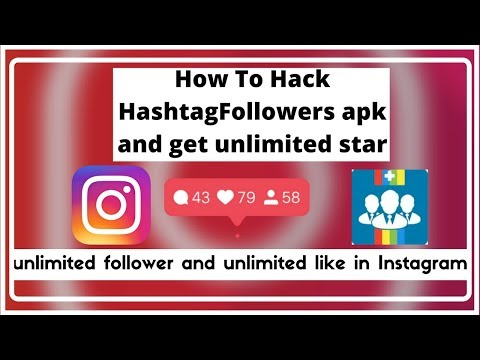 How to get unlimited star HashtagFollower APK [And get unlimited