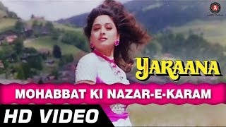Mohabbat Ki Nazrein Karam | Yaraana [1995] | Madhuri Dixit, Rishi Kapoor | Superhit Songs