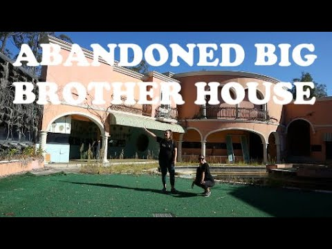 EXPLORING ABANDONED BIG BROTHER HOUSE