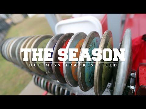 The Season: Ole Miss Outdoor Track & Field - Joe Walker Invitational (2017)