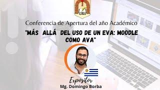 """""""Más allá del uso de un EVA: Moodle como AVA"""""""