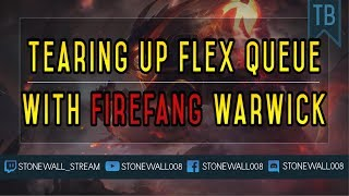 Tearing Up Flex Queue With Firefang Warwick