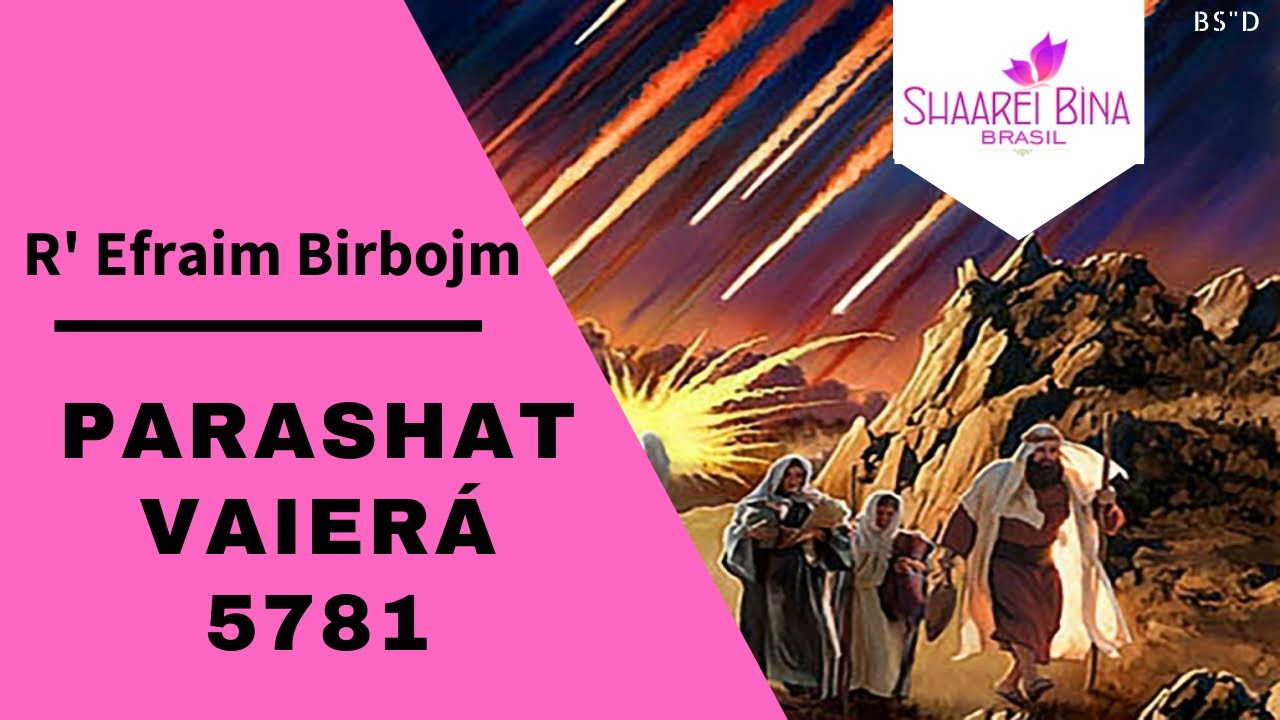 Parashat Vaierá 5781/ 2020