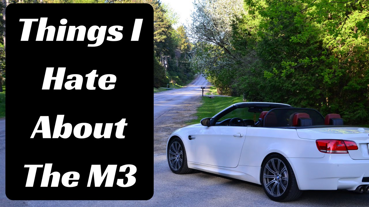 3 Things I Hate About The BMW M3