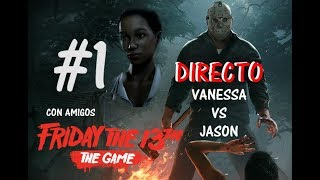 FRIDAY THE 13th : THE GAME (DIRECTO) #1