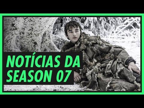 GAME OF THRONES - novidades da sétima temporada!