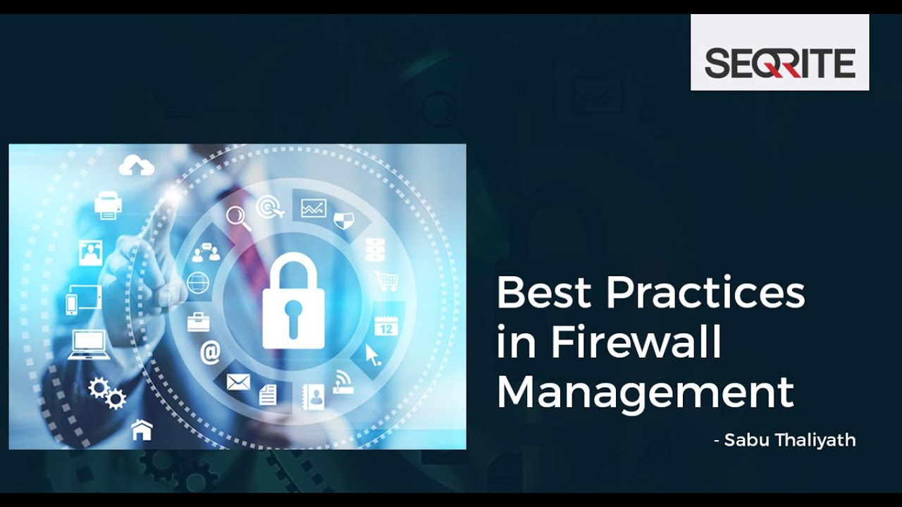 Best Practices in Firewall Management