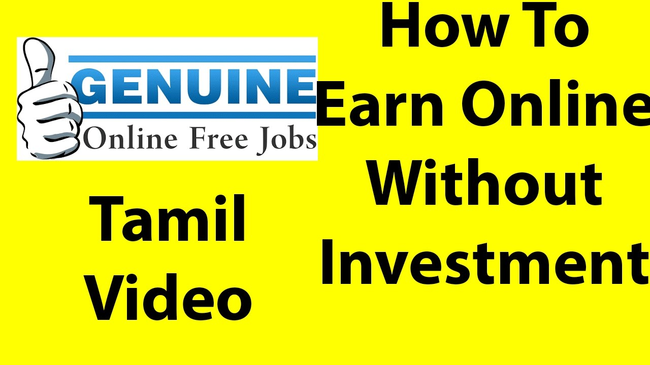 How to earn in online without any investments|Tamil Video ...