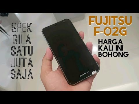 REVIEW Fujitsu F-02G Harga Satu Juta Dapet Spek Istimewa
