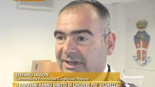 """PADOVA TG - 23/09/2015 - NUOVO CAPO DELL'ARMA: """"I PADOVANI HANNO DIRITTO DI CHIEDERE PIU' SICUREZZA"""""""