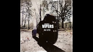 The Thunder Cries 100 Watt Vipers B W Official Version