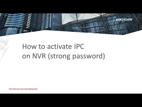 Password Reset&Device Activation - Video - Hikvision