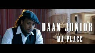 Daan Junior - Ma place - Nouveau Single 2013