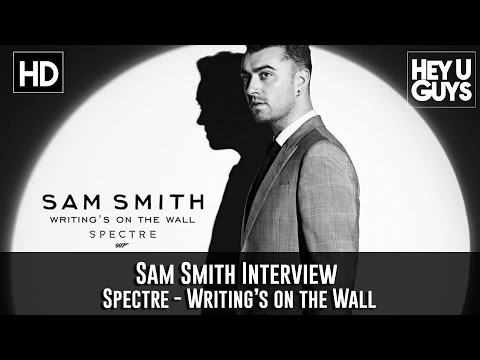 Sam Smith Spectre Bond Theme Interview - Writing's on the Wall