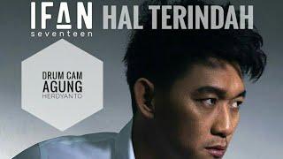 Ifan Seventeen Hal Terindah Drum Cam By Agung Herdyanto