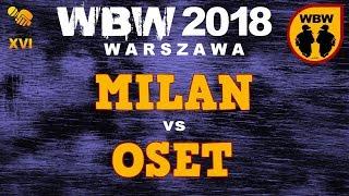 bitwa OSET vs MILAN # WBW 2018 Warszawa (1/2) # freestyle battle