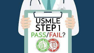 USMLE Step 1 is BECOMING PASS/FAIL!?