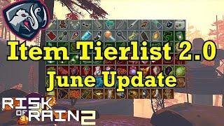 Item & Equipment Tierlist - June Update (Risk of Rain 2)
